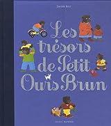 Les trésors de Petits Ours Brun