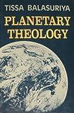 Planetary Theology, Tissa Balasuriya, 0883444003