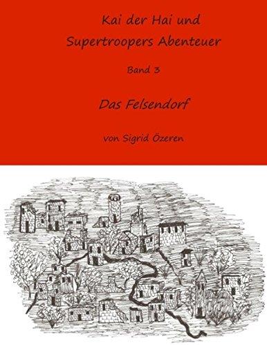 Kai Der Hai Und Supertroopers Abenteuer Band 3 (German Edition) pdf epub