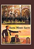 img - for Desde Al-Andalus Hasta Monte Sacro by Dolores Luna-Guinot (2013-10-01) book / textbook / text book