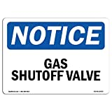 OSHA Notice Sign - Gas Shutoff Valve | Choose from: Aluminum, Rigid Plastic Or Vinyl Label Decal | Protect Your Business, Construction Site, Warehouse & Shop Area |  Made in The USA