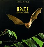 Bats and Their Homes, Deborah C. Gibson, 0823953122