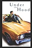 img - for Under the Hood: a love story of motor oil and telepathy book / textbook / text book