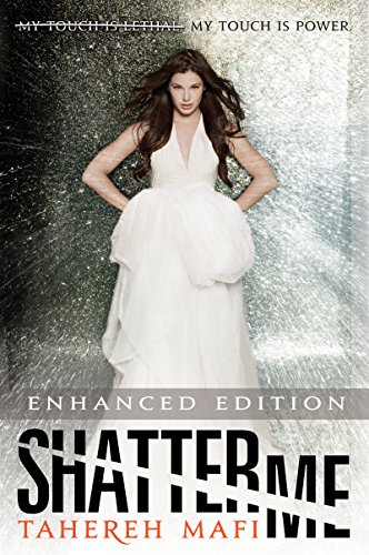 (Shatter Me (Enhanced Edition) )
