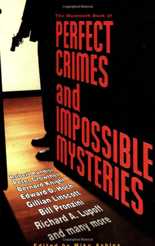 The Mammoth Book of Perfect Crimes and Impossible Mysteries PDF