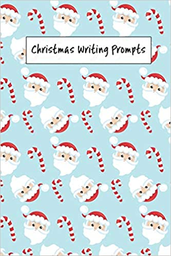 Christmas Writing Prompts.Christmas Writing Prompts 40 Season Story Drawing Prompts