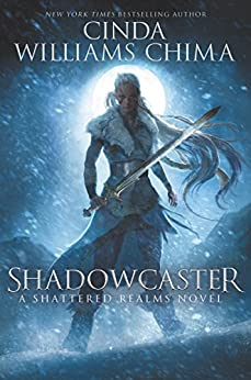 Shadowcaster (Shattered Realms) by [Chima, Cinda Williams]