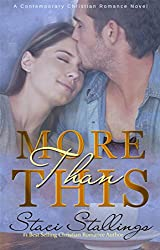 More Than This: A Contemporary Christian Romance Novel