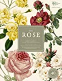 Amazon / Andre Deutsch: The Rose The History of the World s Favourite Flower in 40 Captivating Roses with Classic Texts and Rare Beautiful Prints In Slipcover (Brent Elliott)