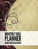 Monthly Bill Planner and Organizer: Elegance Design