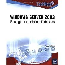 Windows server 2003: Routage et translation d'adresses (Tec)