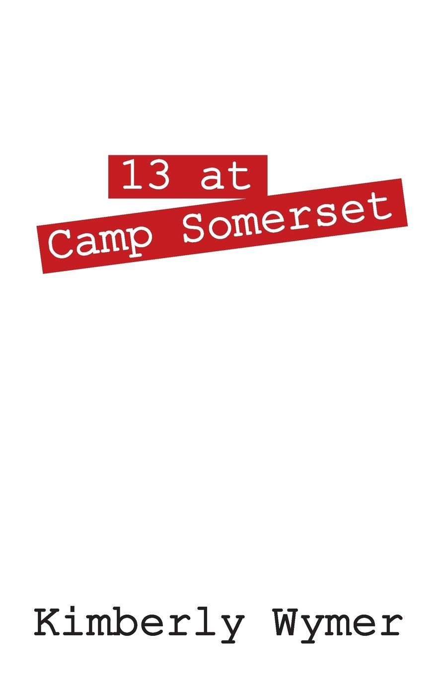 Read Online 13 at Camp Somerset pdf epub