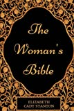 img - for The Woman's Bible: By Elizabeth Cady Stanton - Illustrated book / textbook / text book