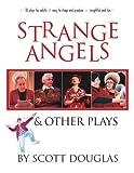 Strange Angels, Scott Douglas, 1551454998