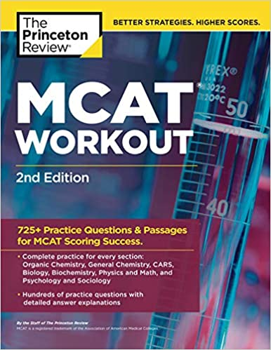 MCAT Workout 2nd Edition 725 Practice Questions