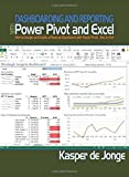 Dashboarding and Reporting With Power Pivot and Excel: How to Design and Create a Financial Dashboard With Powerpivot - End to End-