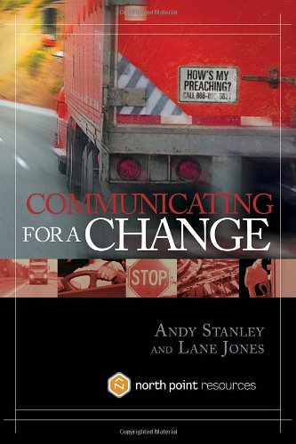 """Communicating for a Change - Seven Keys to Irresistible Communication (North Point Resources)"" av Andy Stanley"
