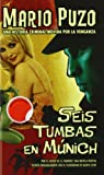 img - for Seis Tumbas en Munich (Spanish Edition) book / textbook / text book