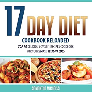 17 Day Diet Cookbook Reloaded Audiobook