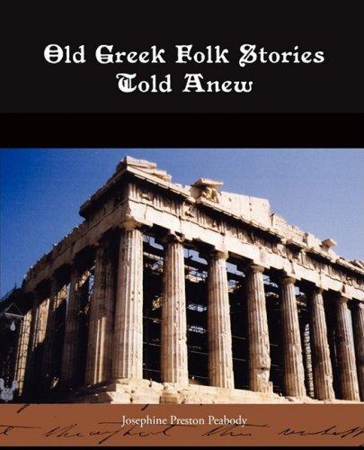 Old Greek Folk Stories Told Anew pdf epub