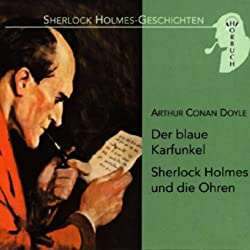 Der blaue Karfunkel - Sherlock Holmes und die Ohren