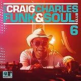 Craig Charles Funk & Soul Club Vol. 6