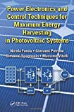 img - for Power Electronics and Control Techniques for Maximum Energy Harvesting in Photovoltaic Systems (Industrial Electronics) book / textbook / text book