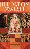 A Piece of Justice, Jill Paton Walsh, 031229252X