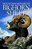 Bighorn Sheep: Mountain Monarchs (Northword Wildlife Series)