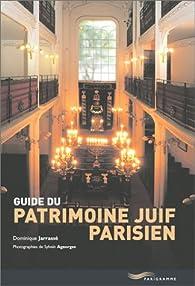 Guide du patrimoine juif parisien par Dominique Jarrassé