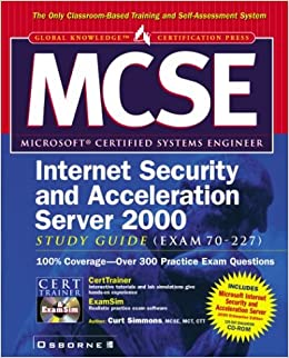 Mcse Isa Internet Security And Acceleration Server 2000