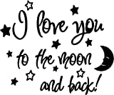 I love you to the moon and back vinyl wall quote sayings cute nursery wall decor
