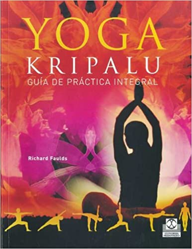 Yoga kripalu. Guía de práctica integral (Bicolor): Amazon.es ...