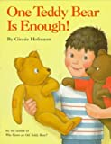 One Teddy Bear Is Enough!, Ginnie Hofmann, 0394895827