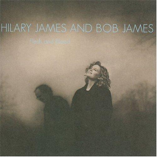 Hilary James and Bob James-Flesh and Blood-CD-FLAC-1995-FATHEAD Download