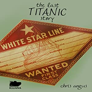 The Last Titanic Story Audiobook