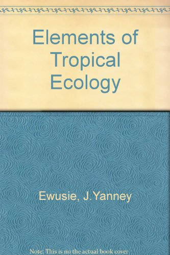 Elements of Tropical Ecology