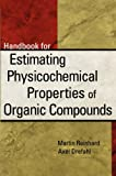 Handbook for Estimating Physicochemical Properties of Organic Compounds