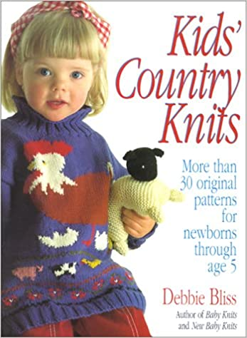 051a860ea Kids  Country Knits  Debbie Bliss  9780312098377  Amazon.com  Books
