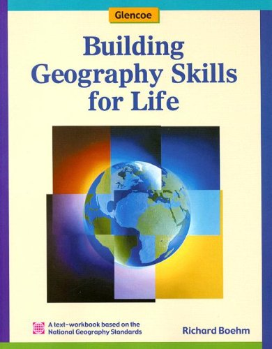 Building Geography Skills for Life Student Text-Workbook (Glencoe World Geography)