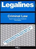 Legalines on Criminal Law,- Keyed to la Fave, Aluise, Gloria A., 0314145931