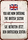 """9"""" x 12"""" METAL SIGN - 1990 Berlin Wall You Are Now Entering the British Sector - Vintage Look Reproduction"""