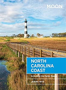 Moon North Carolina Coast: Including the Outer Banks (Moon Handbooks)