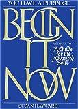 Begin It Now, Susan Hayward, 0957702523