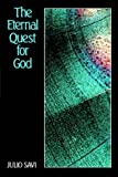 The Eternal Quest for God: Introduction to the Divine Philosophy of Abdul-Baha