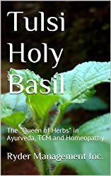 Tulsi Holy Basil: The