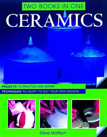 Ceramics Two Books One Techniques