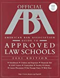 Arco Official American Bar Association Guide to Approved Law Schools 2001