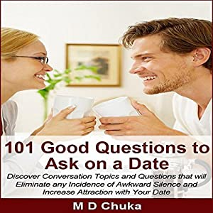 101 Good Questions to Ask on a Date Audiobook