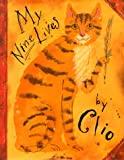 My Nine Lives by Clio, Clio, 0689811357